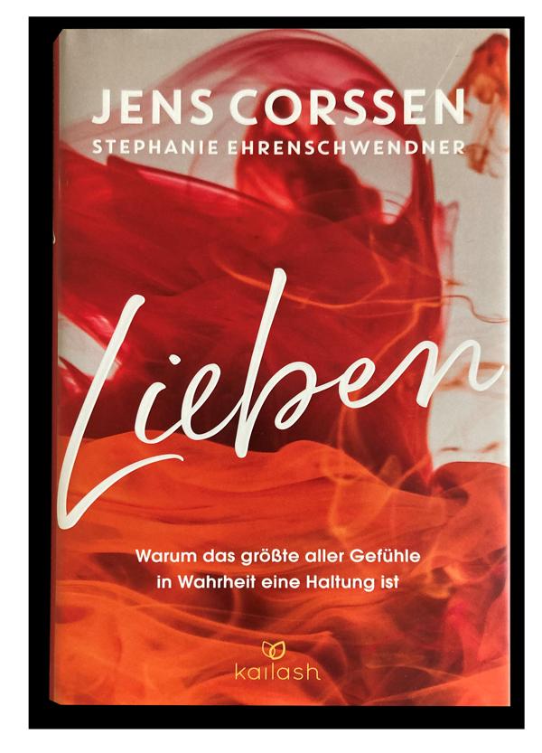 Lieben - Jens Corssen und Stephanie Ehrenschwender